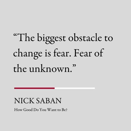How Good Do You Want to Be - Nick Saban