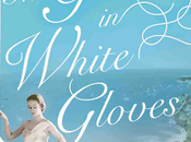 Girl White Gloves Kerri Maher- Feature Review