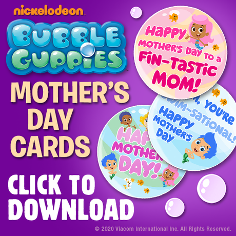 Free Printable Bubble Guppies Mother's Day Cards from Nickelodeon!