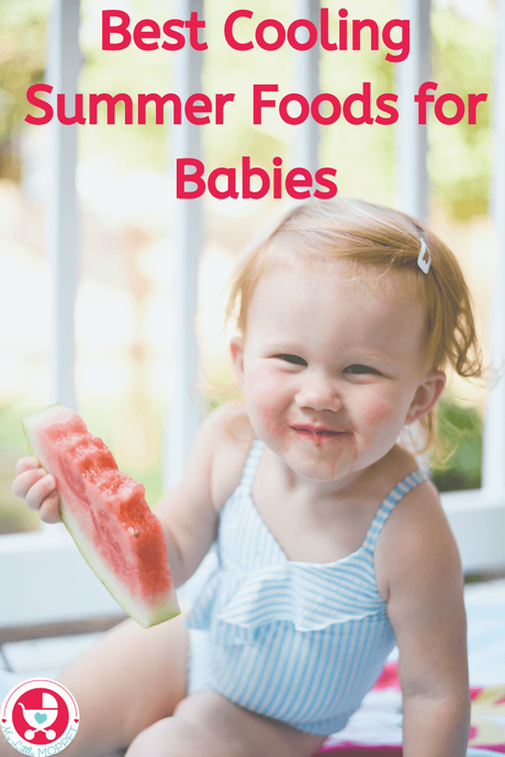 The weather's getting hotter and babies crankier! Keep them refreshed inside out with these Cooling Summer Foods for Babies - nutritious and hydrating!