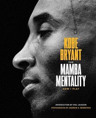 Mamba Mentality by Kobe Bryant Book Review