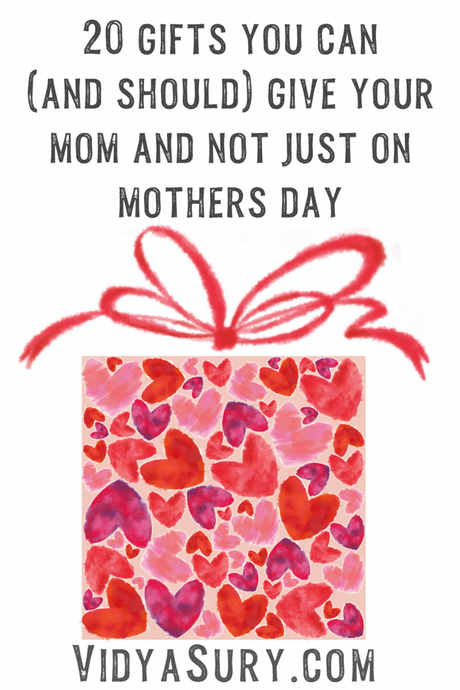 20 Priceless Mothers Day Gifts for Mom. Cost = 0