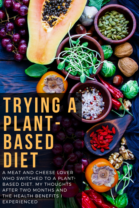 Wednesday Woo: Trying a Plant-Based Diet