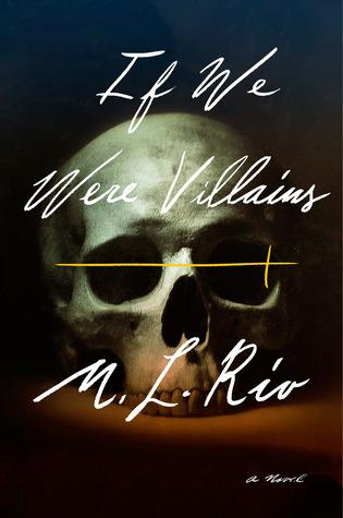 FLASHBACK FRIDAY- If We Were Villains by M. L. Rio- Feature and Review
