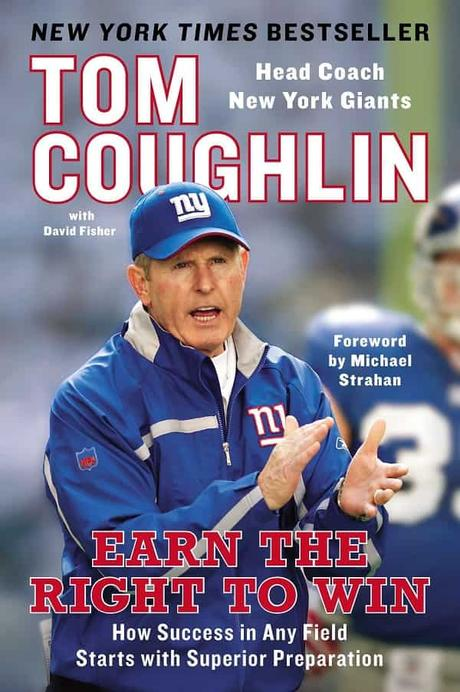 Tom Coughlin - Earn the Right to Win Book Review