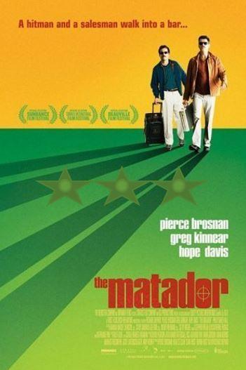 Pierce Brosnan Weekend – The Matador (2005)