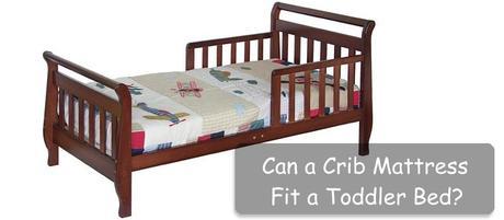 Can a Crib Mattress Fit a Toddler Bed?
