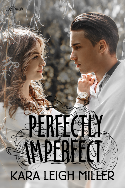 PERFECTLY IMPERFECT: RELEASE WEEK FOR KARA LEIGH MILLER (Christian Contemp Romance)