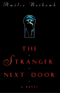 The Stranger Next Door – Les catilinaires by Amélie Nothomb – Belgian Novella – A Post a Day in May