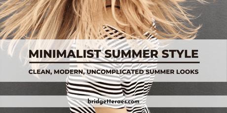 minimalist summer style