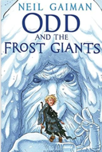 Odd and the Frost Giants by Neil Gaiman – A Tale Inspired by Norse Mythology –  A Post a Day in May