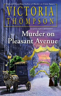 Murder on Pleasant Avenue by Victoria Thompson- Feature and Review