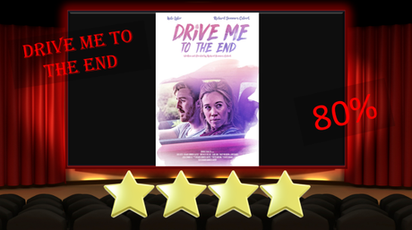 Drive Me to the End (2020) Movie Review