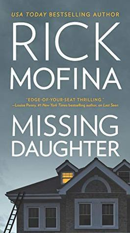 Missing Daughter by Rick Mofina- Feature and Review
