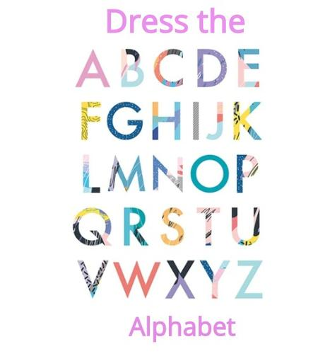Dress the alphabet challenge