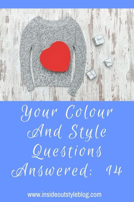 Your Colour and Style Questions Answered on Video: 14
