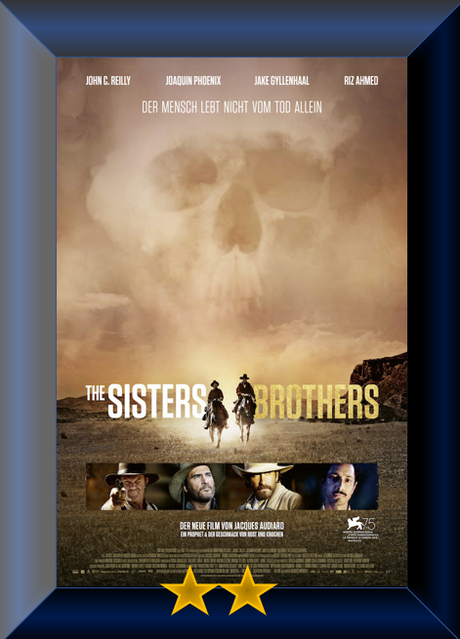 The Sisters Brothers (2018) Movie Review