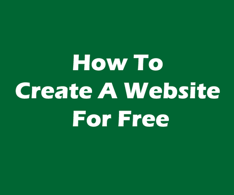 How To Create A Website/Blog For Free
