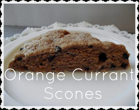 recipe: orange currant scones [37]