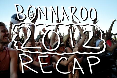 bonnaroo1 BONNAROO 2012 RECAP [FESTIVAL]