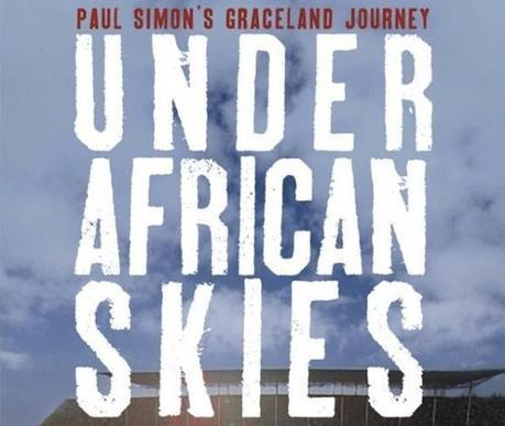 under african skies web 660 801 550x463 UNDER AFRICAN SKIES: THE STORY OF PAUL SIMONS GRACELAND