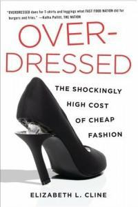 Join Me for My Interview with Elizabeth Cline, Author of Overdressed: The Shockingly High Cost of Cheap Fashion