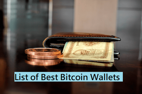 Best Bitcoin Wallets That You Should Use For Storing BTC