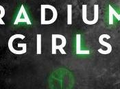 FLASHBACK FRIDAY-The Radium Girls: Dark Story America's Shining Women Kate Moore- Feature Review