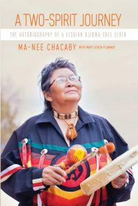 Mo Springer reviews A Two-Spirit Journey: The Autobiography of a Lesbian Ojibwa-Cree Elder by Ma-Nee Chacaby with Mary Louisa Plummer
