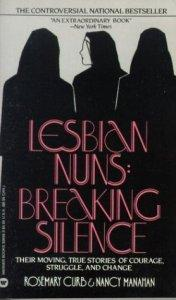 Emily Joy reviews Lesbian Nuns: Breaking Silence by Rosemary Curb and Nancy Manahan