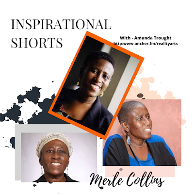 Realityarts Podcast - Inspirational Shorts Merle Collins & Loving