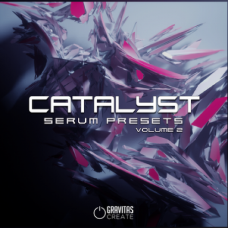 Gravitas Create Catalyst Vol.2 [Serum Presets]