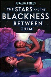 Sheila Laroque reviews The Stars and the Blackness Between Them by Junauda Petrus