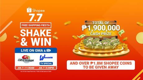 Catch the Shopee 7.7 Shake and Win TV Special on GMA's Wowowin and Eat Bulaga to Win Over ₱2 Million Worth in Prizes