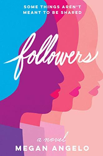 Followers by Megan Angelo - Feature and Review