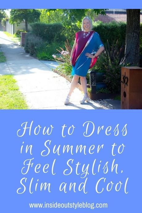 How to Dress in Summer to Feel Stylish, Slim and Cool
