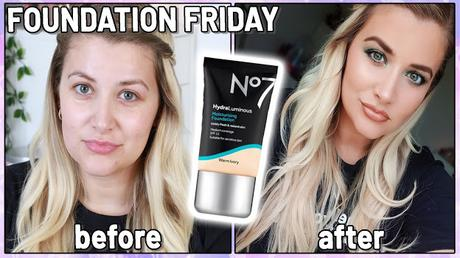 FOUNDATION FRIDAY: No7 HydraLuminous Moisturising Foundation Review + Wear Test