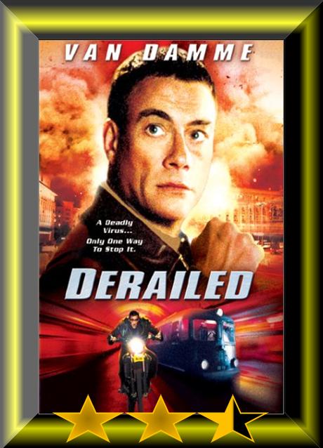 Jean-Claude Van Damme Weekend – Derailed (2002) Movie Review