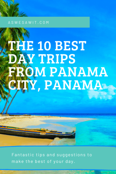 10 Best Day Trips From Panama City, Panama