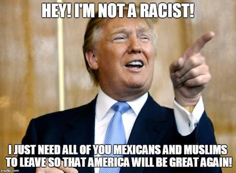 Donald Trump Pointing |  HEY! I'M NOT A RACIST! I JUST NEED ALL OF YOU MEXICANS AND MUSLIMS TO LEAVE SO THAT AMERICA WILL BE GREAT AGAIN! | image tagged in donald trump pointing | made w/ Imgflip meme maker