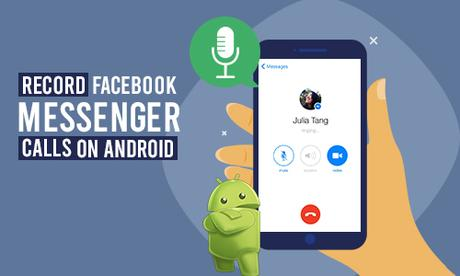 How to Record Facebook Messenger Calls?