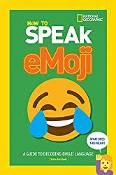 Image: How to Speak Emoji | Paperback: 176 pages | by Claire Strickett (Author). Publisher: HarperCollins UK; edition edition (October 5, 2017)