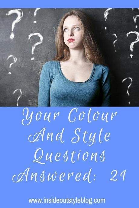 Your Colour and Style Questions Answered on Video: 21