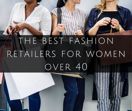The Best Clothing Retailers for Women Over 40