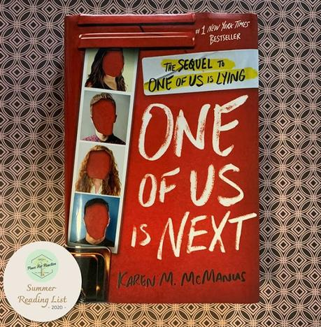 Book Review: One of Us is Next by Karen M. McManus Paws For Reaction Summer Reading List