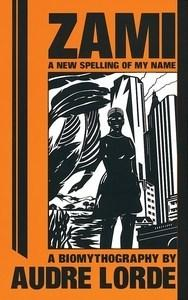 Danika reviews Zami: A New Spelling of My Name by Audre Lorde