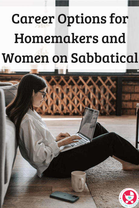 Did you take a career break to raise your kids? Here are some practical Career Options for Homemakers and Women on Sabbatical.