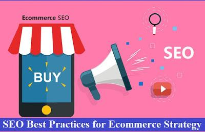 SEO Best Practices for Ecommerce Strategy