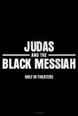 MOVIE NEWS: JUDAS AND THE BLACK MESSIAH