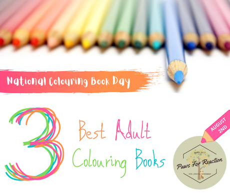 National Colouring Book Day: My three favorite adult colouring books
